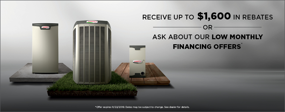 Receive up to $1,600 when you purchase the Lennox® Ultimate Comfort System* OR enjoy no payments for the first 3 months when you finance a new Lennox® system for as little as $116 a month**!